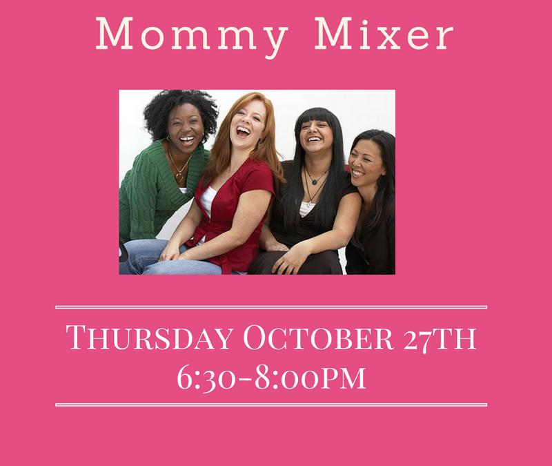 October Mommy Mixer